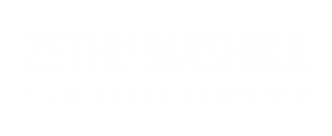 Zethu Mashika  |  Film Composer